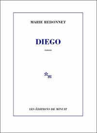 Marie Redonnet - Diego.