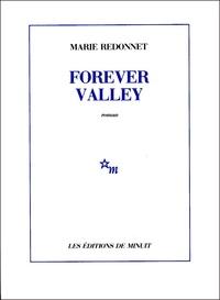 Marie Redonnet - Forever Valley.
