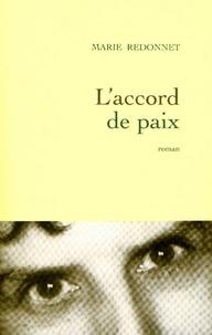 Marie Redonnet - L'accord de paix.