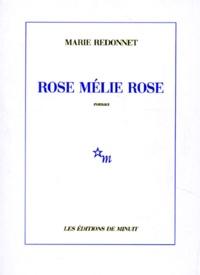 Marie Redonnet - Rose Mélie Rose.