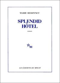 Marie Redonnet - Splendid Hôtel.