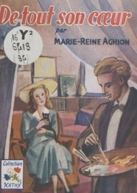 Marie-Reine Aghion - De tout son cœur....