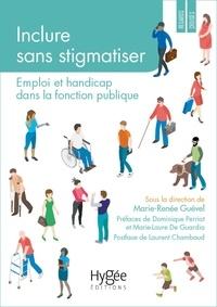 Inclure sans stigmatiser - Emploi et handicap dans la fonction publique.pdf