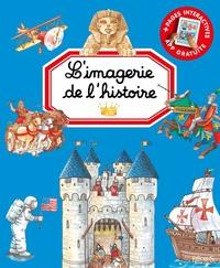 Marie-Renée Guilloret et Isabelle Misso - L'imagerie de l'histoire.