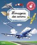 Marie-Renée Guilloret et Jacques Dayan - L'imagerie des avions.