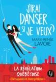 Marie-Renée Lavoie - J'irai danser (si je veux).