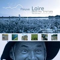 Marie-Renée Mathevon - Fleuve Loire - Destins croisés, édition bilingue français-anglais.
