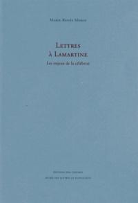 Marie-Renée Morin - Lettres à Lamartine - Les enjeux de la célébrité.