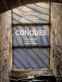 Marie Renoue - Conques - Moyenâgeuse, mystique, contemporaine.