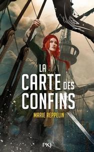 Marie REPPELIN - La carte des confins.