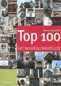 Marie Resseler - Top 100 Art nouveau / Bruxelles.