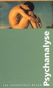 Psychanalyse Coffret 5 volumes : Lacan. Freud et linconscient. Ces maladies mentales nommées folie. Entreprendre une psychanalyse ? La psychanalyse.pdf