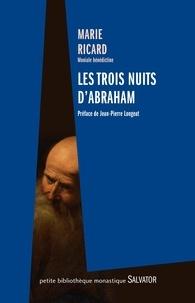 Marie Ricard - Les trois nuits d'Abraham.