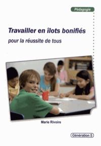 Téléchargeur de livre pdf en ligne Travailler en îlots bonifiés pour la réussite de tous 9782362460401 (French Edition)