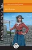 Marie Roberge - Madeleine de Verchères - La combattante en jupons.