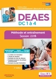 Marie Rolland et Monique Forn - DEAES, DC 1 à 4, méthode et entraînement - Diplôme d'Etat d'Accompagnant éducatif et social.