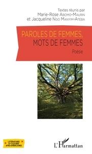 Marie-Rose Abomo-Maurin et Jacqueline Ngo Manyim-Ateba - Paroles de femmes, mots de femmes.