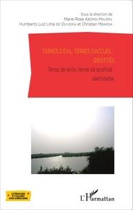 Marie-Rose Abomo-Maurin et Humberto Luiz Lima de Oliveira - Terres d'exil, terres d'accueil : identités.