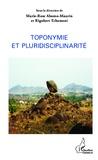 Marie-Rose Abomo-Maurin et Rigobert Tchameni - Toponymie et pluridisciplinarité.