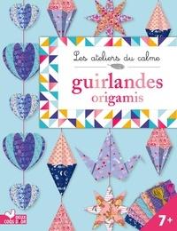 Marie-Rose Boisson et Stéphanie Desbenoît - Guirlandes origamis - Avec 63 feuilles d'origami et 2 fils de coton.