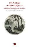 """Marie-Rose Corredor - Stendhal """"romantique""""? - Stendhal et les romantismes européens."""