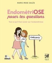 Marie-Rose Galès - EndométriOSE poser tes questions.