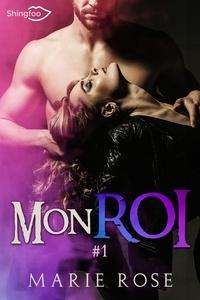 Marie Rose - Mon Roi Tome 1.