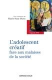 Marie Rose Moro - L'adolescent créatif face aux malaises de la société.