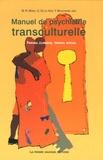 Marie Rose Moro et Quitterie de La Noë - Manuel de psychiatrie transculturelle - Travail clinique, travail social.