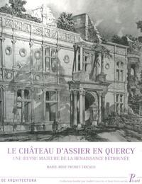 Le château dAssier en Quercy - Une oeuvre majeure de la Renaissance retrouvée.pdf