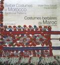 Marie-Rose Rabaté et Frieda Sorber - Costumes berbères du Maroc - Décors traditionnels, édition bilingue français-anglais.