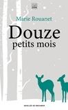 Marie Rouanet - Douze petits mois.