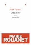 Marie Rouanet - L'Arpenteur.