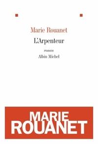 Marie Rouanet et Marie Rouanet - L'Arpenteur.