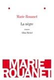 Marie Rouanet et Marie Rouanet - La Nègre.