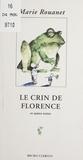 Marie Rouanet - Le crin de Florence - Et autres textes.