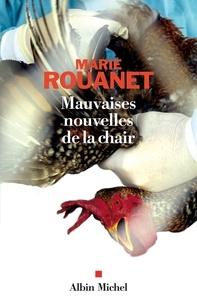 Marie Rouanet et Marie Rouanet - Mauvaises nouvelles de la chair.
