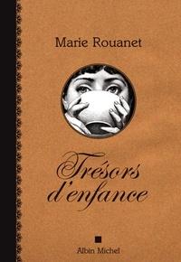 Marie Rouanet et Marie Rouanet - Trésors d'enfance.