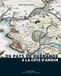Marie Rouzeau - Du pays de Guérande à la Côte d'Amour.