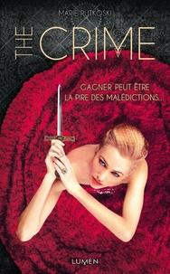 Marie Rutkoski - The crime.