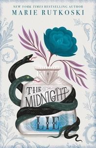 Marie Rutkoski - The Midnight Lie.