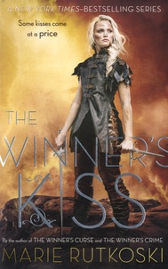 Marie Rutkoski - The Winner's Kiss.