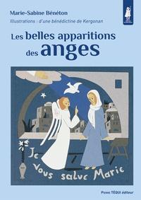 Marie-Sabine Bénéton - Les belles apparitions des anges.