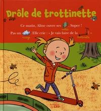 Marie-Sabine Roger et Louis Alloing - Drôle de trottinette.