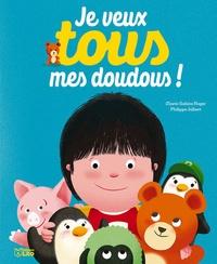 Marie-Sabine Roger et Philippe Jalbert - Je veux tous mes doudous !.
