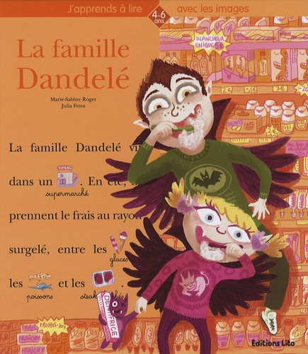 Marie-Sabine Roger - La famille Dandelé.