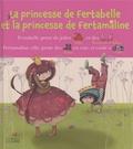 Marie-Sabine Roger et Sophie Lebot - La princesse de Fertabelle et la princesse de Fertamaline.