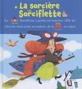 Marie-Sabine Roger et Mélanie Allag - La sorcière Sorciflette.