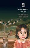 Marie-Sabine Roger - La théorie du chien perché.