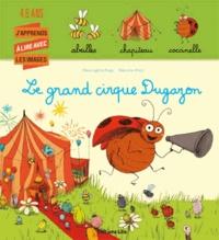 Marie-Sabine Roger et Mélusine Allirol - Le grand cirque Dugazon.